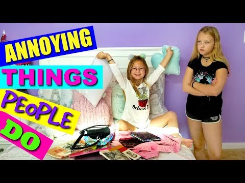 9 ANNOYING Things PEOPLE Do!!!