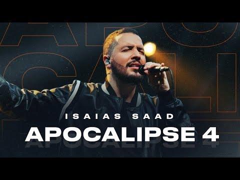 APOCALIPSE 4 (Clipe Oficial) | Isaías Saad