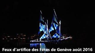 Fêtes de Genève 2016, feu d'artifice. BIG FIREWORKS