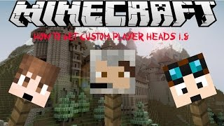How To Get Minecraft Custom Player Heads in 1.8