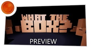 What the Box? - Preview - Xbox One