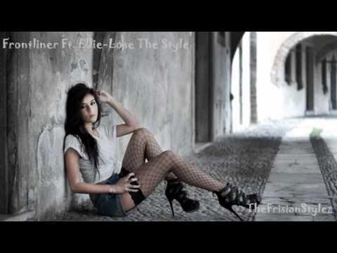 Frontliner Ft. Ellie - Lose My Style [Full]