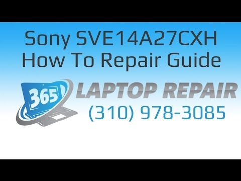 How to repair a Sony SVE14A27CXH - By 365