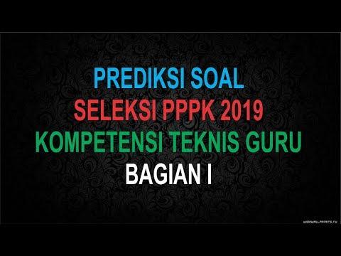 Prediksi Soal Seleksi Pppk 2019 Kompetensi Teknis Guru Bagian I Youtube