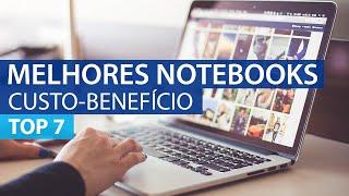 Top 7 Melhores Notebooks em Custo-Benefício (2016)