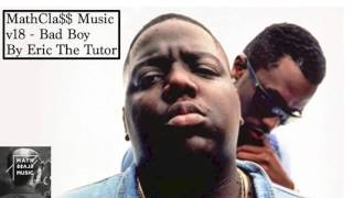 Download Best of Bad Boy Old School Hip Hop Mix (90s R&B Hits Playlist By Eric The Tutor) MathCla$$ Music V18 MP3 song and Music Video