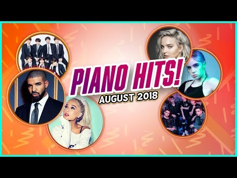 Piano Hits ♫ Pop Songs August 2018 : over 1 hr ofhits, music for classroom ,study pop instrumental