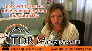 The Unemployment Assistance Program CA Mortgage Broker
