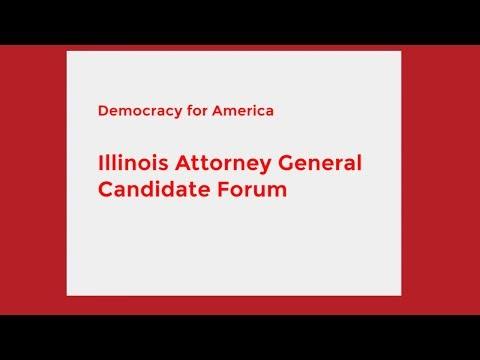 Illinois Attorney General Candidate Forum