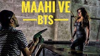 """maahi ve""  with  zareen khan | behind the scenes"