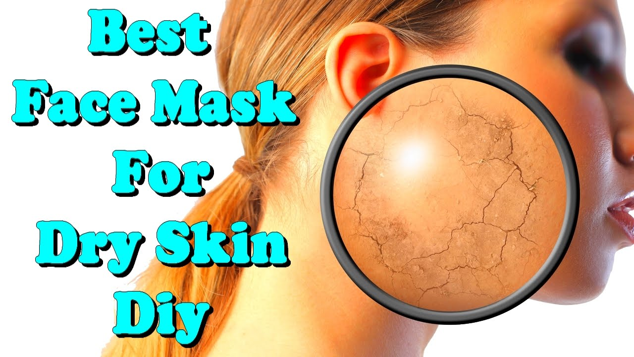 Best face mask for dry skin diy youtube solutioingenieria Choice Image