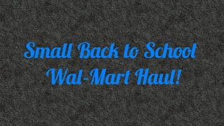 Small Back to School Wal-Mart Clearance Haul