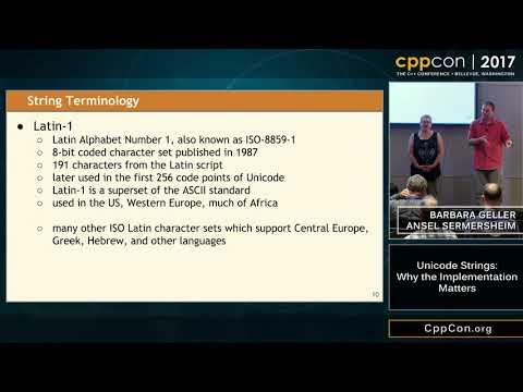 "CppCon 2017: Barbara Geller & Ansel Sermersheim ""Unicode Strings: Why the Implementation Matters"""