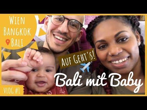 Bali Reise mit Baby beginnt [2018] • Vlog#1