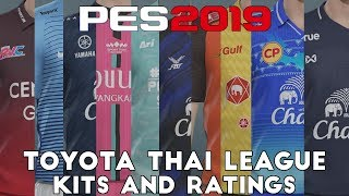 PES 2019 - Toyota Thai League kits and ratings