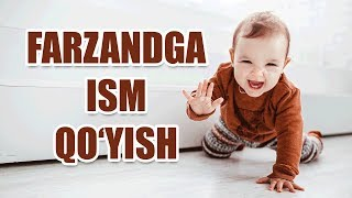 Farzandga ism qo'yish (Shayx Sodiq Samarqandiy)