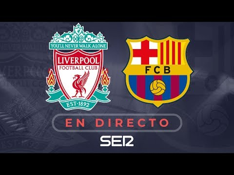 LIVERPOOL vs.FC BARCELONA  | Semifinal de la Champions League