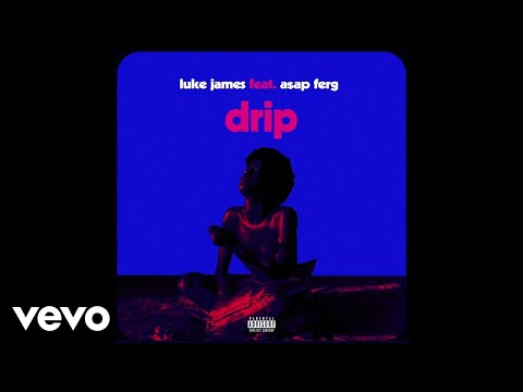 Luke James - Drip (Remix / Audio) ft. A$AP Ferg
