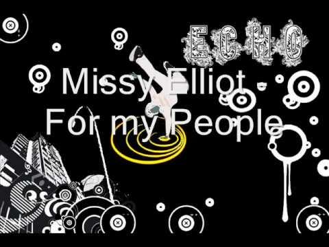 Missy Elliot - For my People