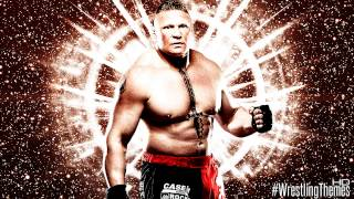 "2013-2014 : Brock Lesnar 5th WWE Theme Song - ""Next Big Thing"" [Download Link & High Quality]"