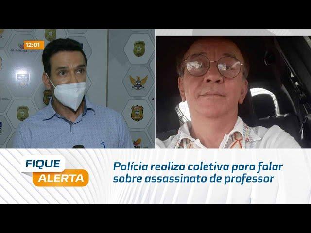 Caso José Acioli: Polícia realiza coletiva para falar sobre assassinato de professor José Acioli