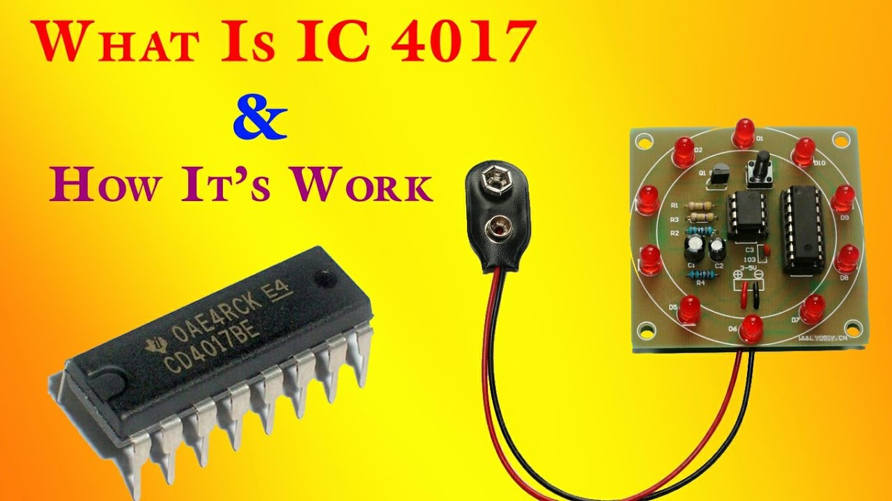 What Is Ic 4017 And How It Work Full Explanation In Hindi