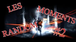 Battlefield 4 - Les Moments Random #2 /Rakz