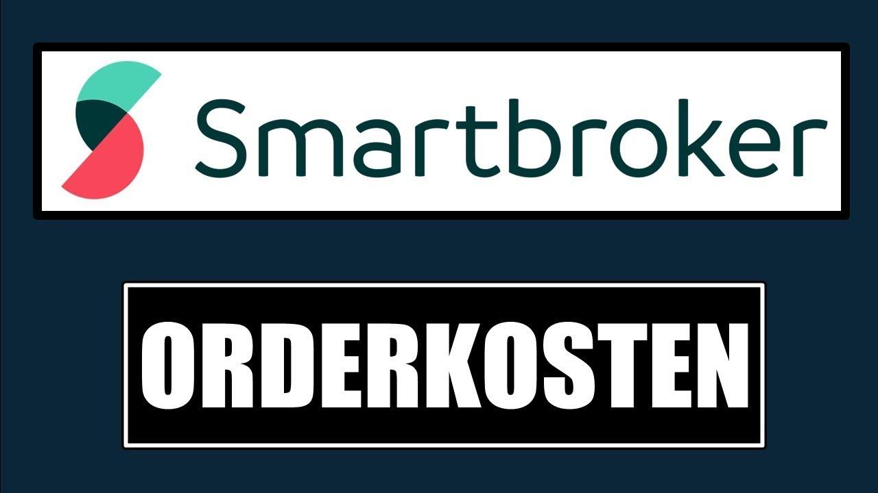 Smartbroker Kosten