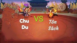 Tôn Sách solo với Chu Du đều chân lên liệu ai sẽ win