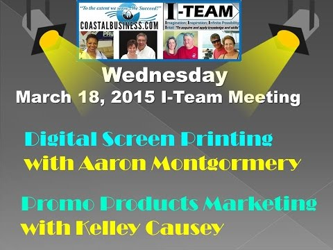 I Team March 18 Meeting with Aaron Montgomery on Coastal Business Systems Digital Screen Printing