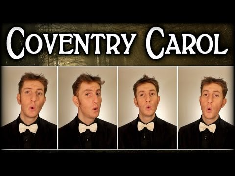 Coventry Carol / Lully Lullay - One Man Barbershop Quartet - Julien Neel