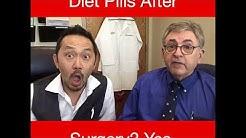 Diet Pills AFTER Weight Loss Surgery