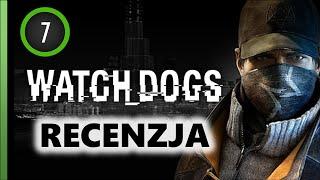 Watch Dogs - RECENZJA (zalety i wady)