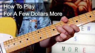 'For a Few Dollars More' Ennio Morricone Guitar Lesson