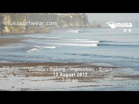 13 - 08 - 2017 / ✰✰ / NUSA's Daily Surf Video Report from the Bukit, Bali.