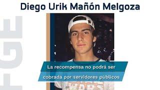La Fiscalía de Michoacán ofreció la recompensa a quien aporte información fidedigna que lleve a la captura de Diego Urik Mañón Melgoza
