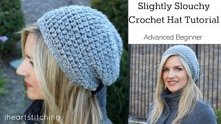 Repeat youtube video Slightly Slouchy Crochet Hat Tutorial