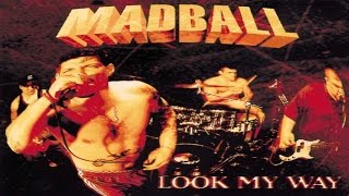 MADBALL - Look My Way [Full Album]