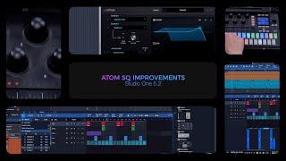 Studio One 5.2: ATOM SQ Improvements