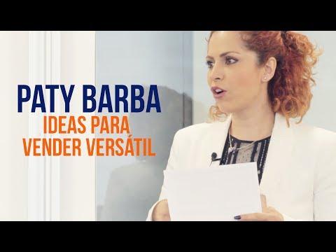 Ideas para Vender Versátil (con Paty Barba)