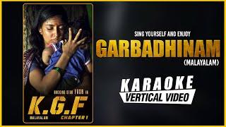 Garbadhinam - Karaoke | KGF Malayalam Movie | Yash | Prashanth Neel | Ravi Basrur | Kgf Songs