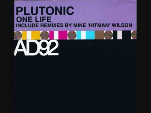 Plutonic - One Life (Hitman's In Da Pocket Mix).wmv