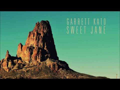 Garrett Kato Sweet Jane Lyrics