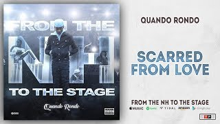 Quando Rondo - Scarred from Love (From The NH To The Stage)