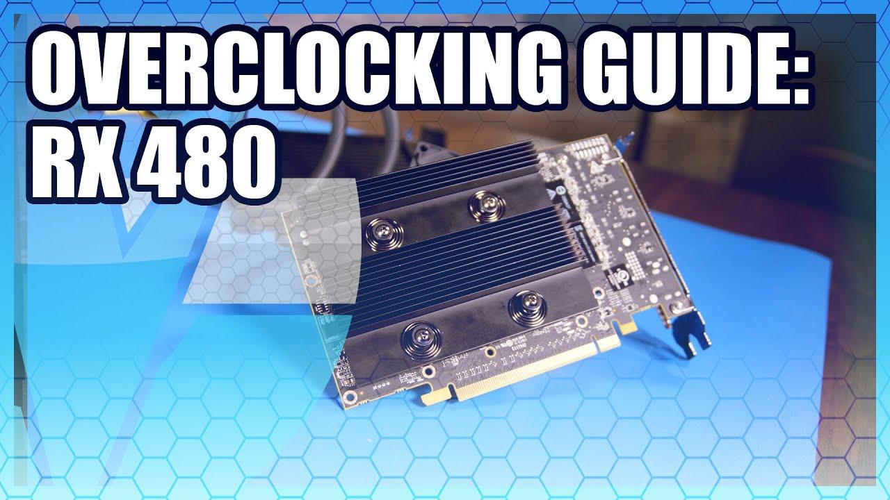 AMD Radeon RX 480 Overclocking Guide   GamersNexus - Gaming PC