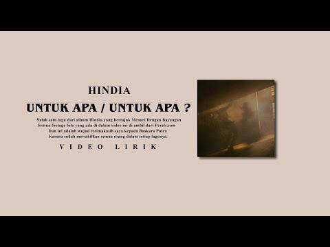 hindia---untuk-apa-/-untuk-apa?-(unofficial-video-lyric)