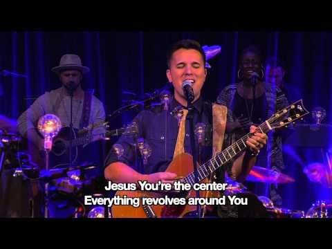 """""""Jesus at the Center"""" (LIVE)"""