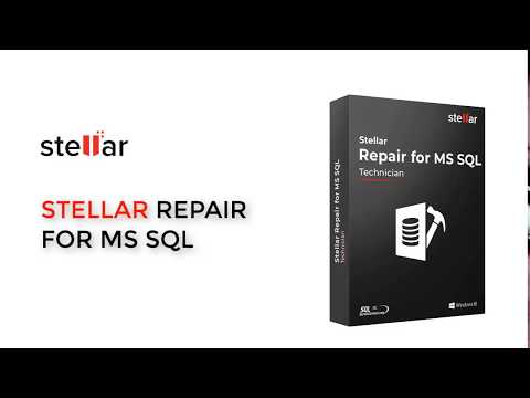 How to Repair and Restore Corrupt SQL server Database with Stellar Repair for MS SQL Software