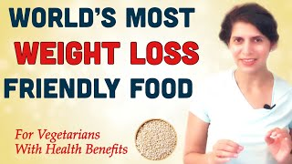 World's most weight loss friendly food ...