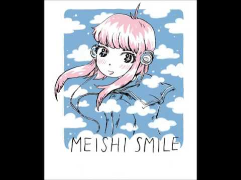 (^▽^)meishi smile (^▽^) バーモント・キッス dream pop
